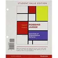 Essentials of Organizational Behavior, Student Value Edition Plus MyManagementLab with Pearson eText -- Access Card Package by Robbins, Stephen P.; Judge, Timothy A., 9780133972955
