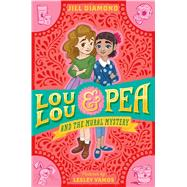 Lou Lou and Pea and the Mural Mystery by Diamond, Jill; Vamos, Lesley, 9780374302955