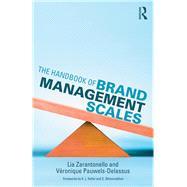 The Handbook of Brand Management Scales by Zarantonello; Lia, 9780415742955