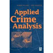 Applied Crime Analysis by Vellani; Nahoun, 9780750672955