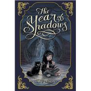 The Year of Shadows by Legrand, Claire; Kwasny, Karl, 9781442442955