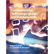 Communication Technology Update and Fundamentals by Grant; August E., 9780415732956