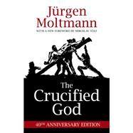 The Crucified God by Moltmann, Jurgen; Volf, Miroslav, 9781506402956