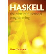 Haskell The Craft of Functional Programming by Thompson, Simon, 9780201882957