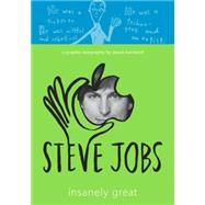 Steve Jobs: Insanely Great by HARTLAND, JESSIEHARTLAND, JESSIE, 9780307982957