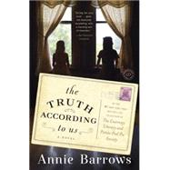 The Truth According to Us by Barrows, Annie, 9780385342957