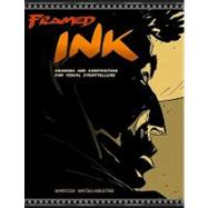 Framed Ink : Drawing and Composition for Visual Storytellers by Mateu-Mestre, Marcos, 9781933492957