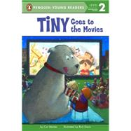 Tiny Goes to the Movies by Meister, Cari; Davis, Rich, 9780448482958