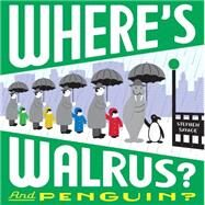 Where's Walrus? and Penguin? by Savage, Stephen, 9780545402958