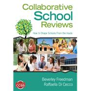 Collaborative School Reviews by Freedman, Beverley; Di Cecco, Raffaella, 9781452242958
