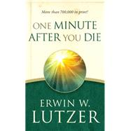One Minute After You Die by Lutzer, Erwin W., 9780802412959