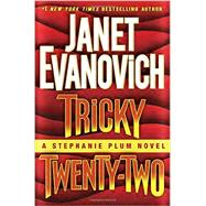 Tricky Twenty-two by Evanovich, Janet, 9780345542960