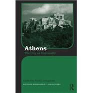 Athens: The City as University by Livingstone; Niall, 9780415212960
