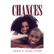 Chances by Starr, Pamela Leigh, 9781585712960