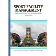 Sport Facility Management: Organizing Events and Mitigating Risks by Ammon, Robin; Southall, Richard M.; Nagel, Mark S., 9781935412960