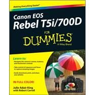 Canon Eos Rebel T5i / 700d for Dummies by King, Julie Adair; Correll, Robert, 9781118722961