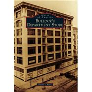 Bullock's Department Store by Frick, Devin T., 9781467132961
