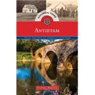 Historical Tours Antietam: Trace the Path of America�s Heritage by Globe Pequot Press, 9781493012961