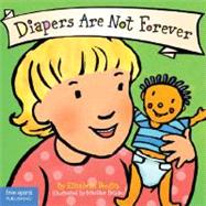 Diapers Are Not Forever by Verdick, Elizabeth, 9781575422961