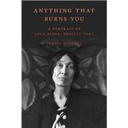 Anything That Burns You by Svoboda, Tereese, 9781936182961