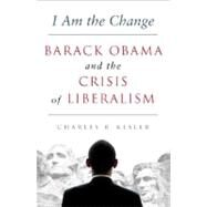 I Am the Change by Kesler, Charles R., 9780062072962