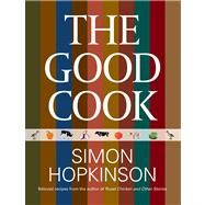 The Good Cook by Hopkinson, Simon, 9780762792962