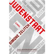 Judenstaat A Novel by Zelitch, Simone, 9780765382962