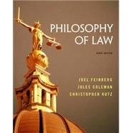 Philosophy of Law by Feinberg, Joel; Coleman, Jules; Kutz, Christopher, 9781133942962