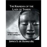 Kwaidan Of The Lady by De_Banneville, 9781138992962