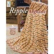 Knitted Ripple Afghans by Unknown, 9781592172962