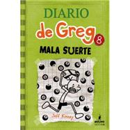 Mala suerte / Hard Luckdiary of a wimpy kid: hard luck by Kinney, Jeff (NA), 9781933032962