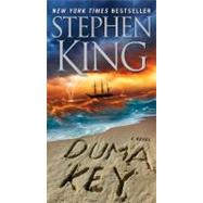 Duma Key A Novel by King, Stephen, 9781416552963