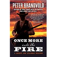 Once More into Fire by Brandvold, Peter, 9781432842963