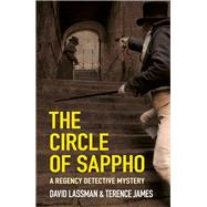 The Circle of Sappho by Lassman, David; James, Terence, 9780750962964