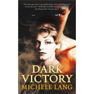 Dark Victory by Lang, Michele, 9780765362964