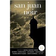 San Juan Noir by Santos-Febres, Mayra; Vanderhyden, Will, 9781617752964