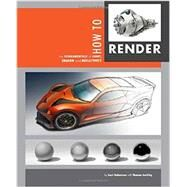 How to Render by Robertson, Scott; Bertling, Thomas (CON), 9781933492964