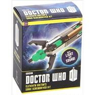 Doctor Who Eleventh Doctor's Sonic Screwdriver Kit by Running Press, 9780762452965