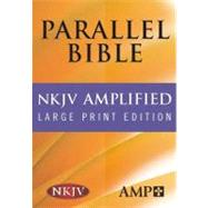 The Amplified Parallel Bible by HENDRICKSON PUBLISHERS, 9781598562965