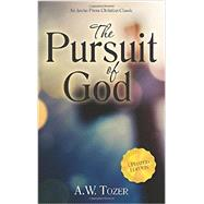 The Pursuit of God by Tozer, A. W., 9781622452965