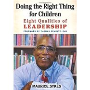 Doing the Right Thing for Children by Sykes, Maurice; Schultz, Thomas, 9781605542966