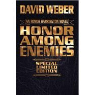 Honor Among Enemies by Weber, David, 9781481482967