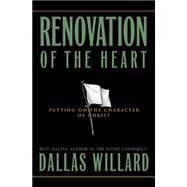 Renovation of the Heart by Willard, Dallas, 9781576832967