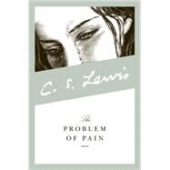 The Problem of Pain by C. S. Lewis, 9780060652968