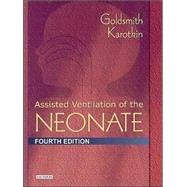 Assisted Ventilation of the Neonate by Goldsmith & Karotkin, 9780721692968