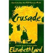 Crusade by Laird, Elizabeth, 9781509802968