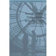 Statistics, Public Debate and the State, 1800�1945: A Social, Political and Intellectual History of Numbers by PrTvost,Jean-Guy, 9781848932968
