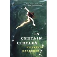 In Certain Circles by Harrower, Elizabeth, 9781922182968