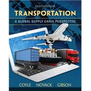 Transportation A Supply Chain Perspective by Coyle. Gibson, 9781133592969