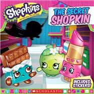 The Secret Shopkin (Shopkins: 8x8) by Rusu, Meredith, 9781338032970